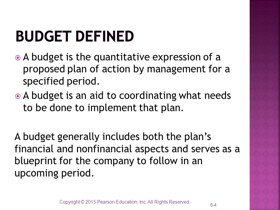 Master budget and responsibility accounting ppt video online download 4 budget defined malvernweather Choice Image
