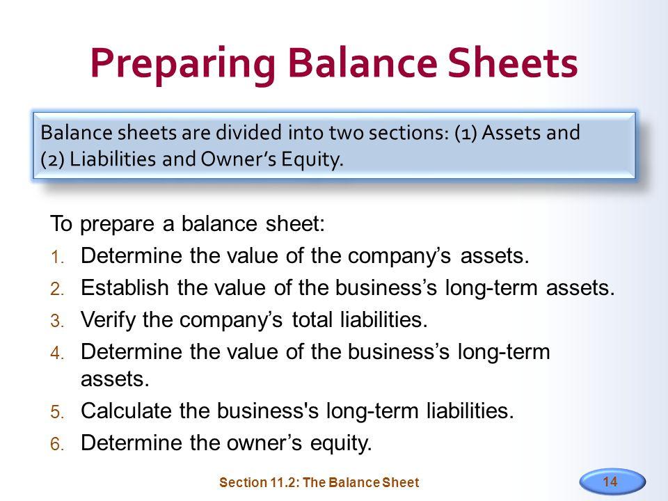 11 FINANCIAL STATEMENTS Section 111 Income Statements Cash Flow – Prepare a Balance Sheet