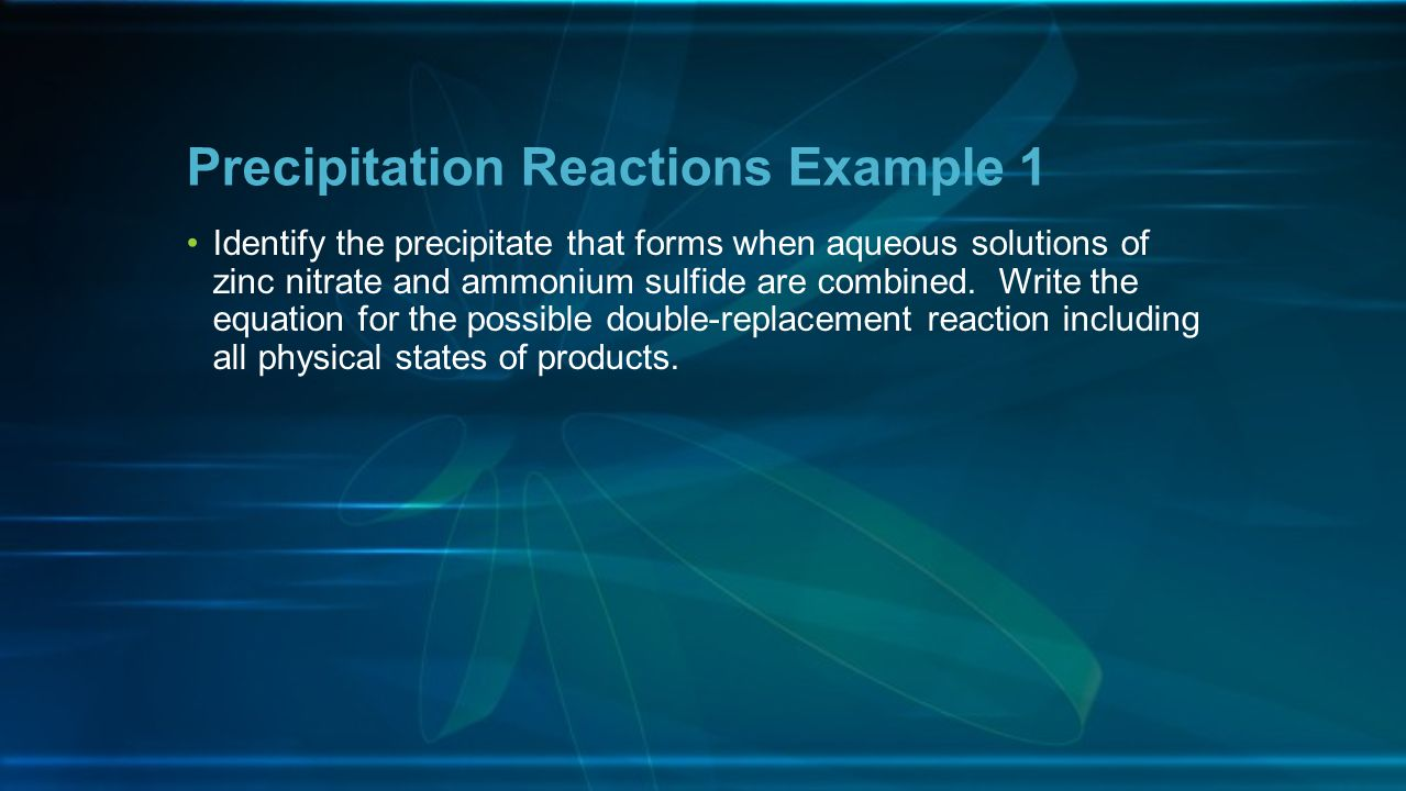 Precipitation Reactions Example 1