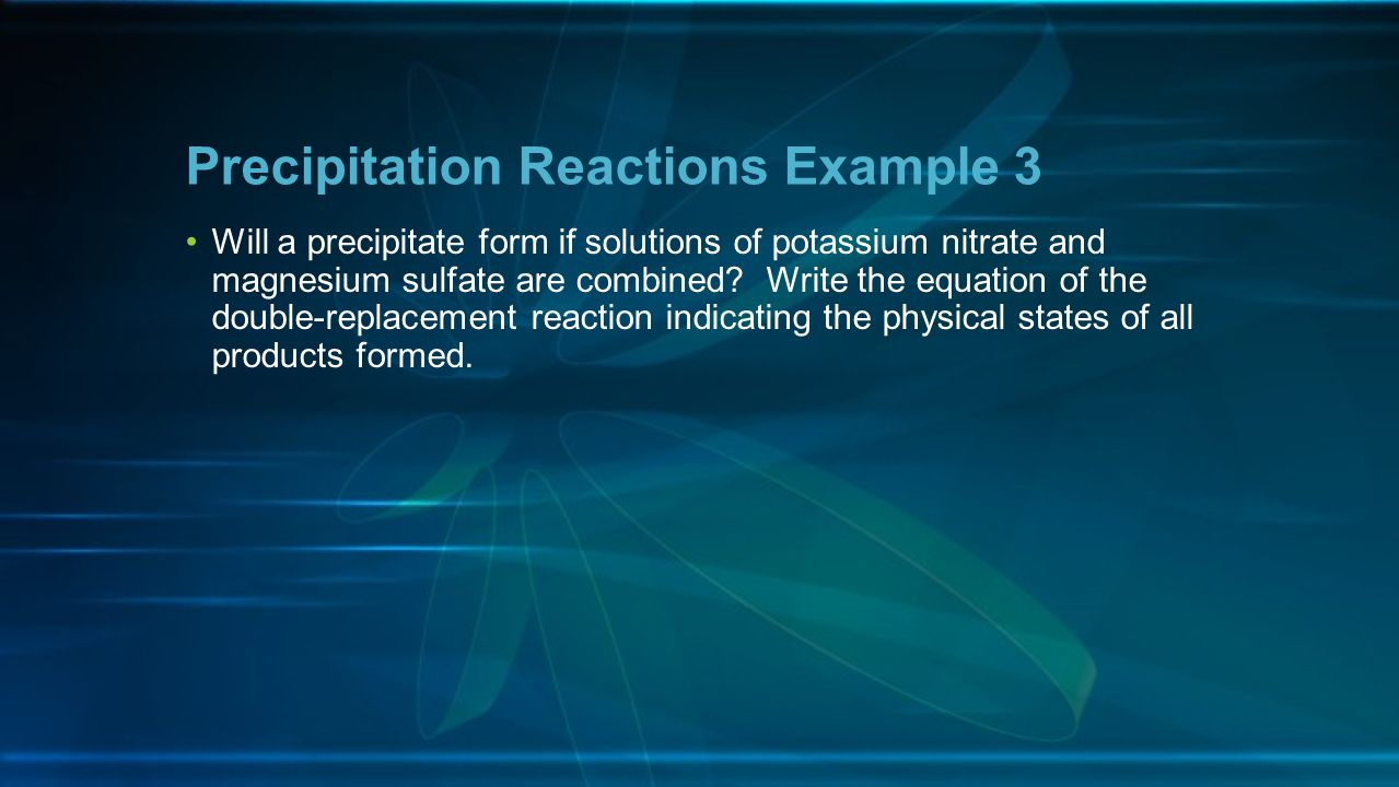 Precipitation Reactions Example 3