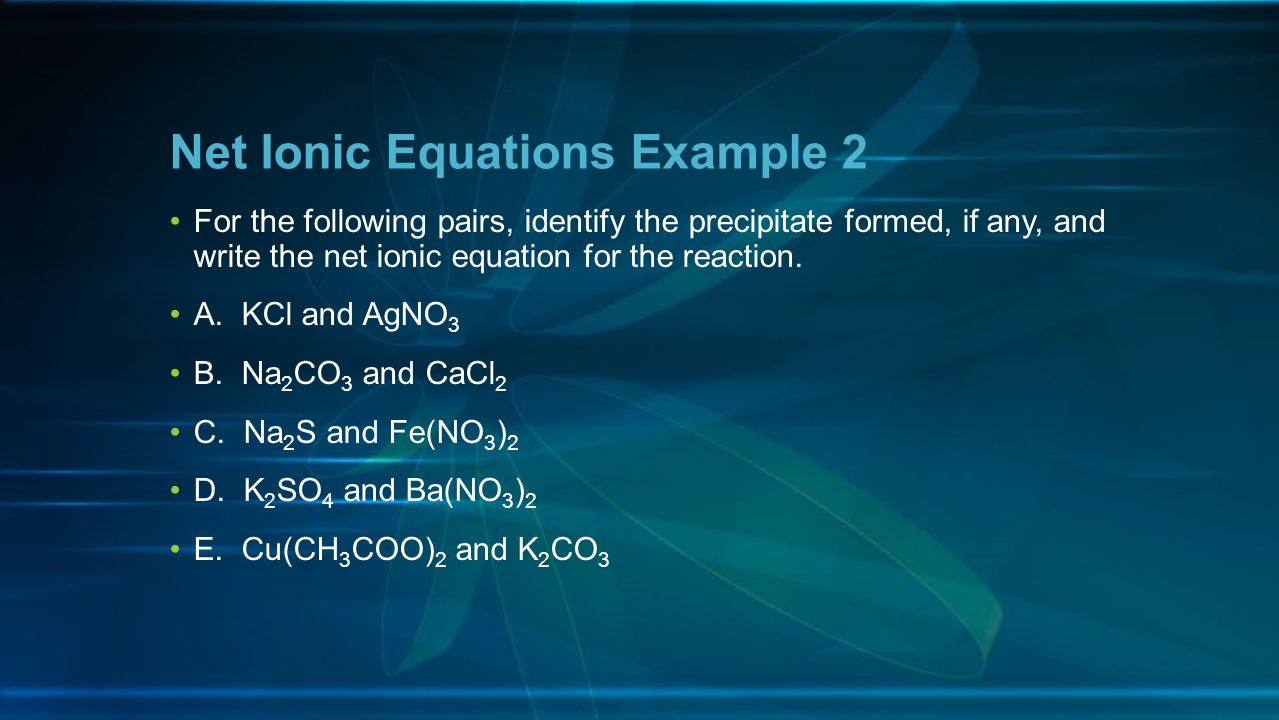 Net Ionic Equations Example 2