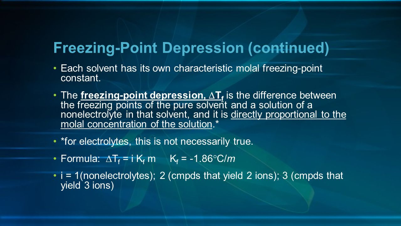 Freezing-Point Depression (continued)
