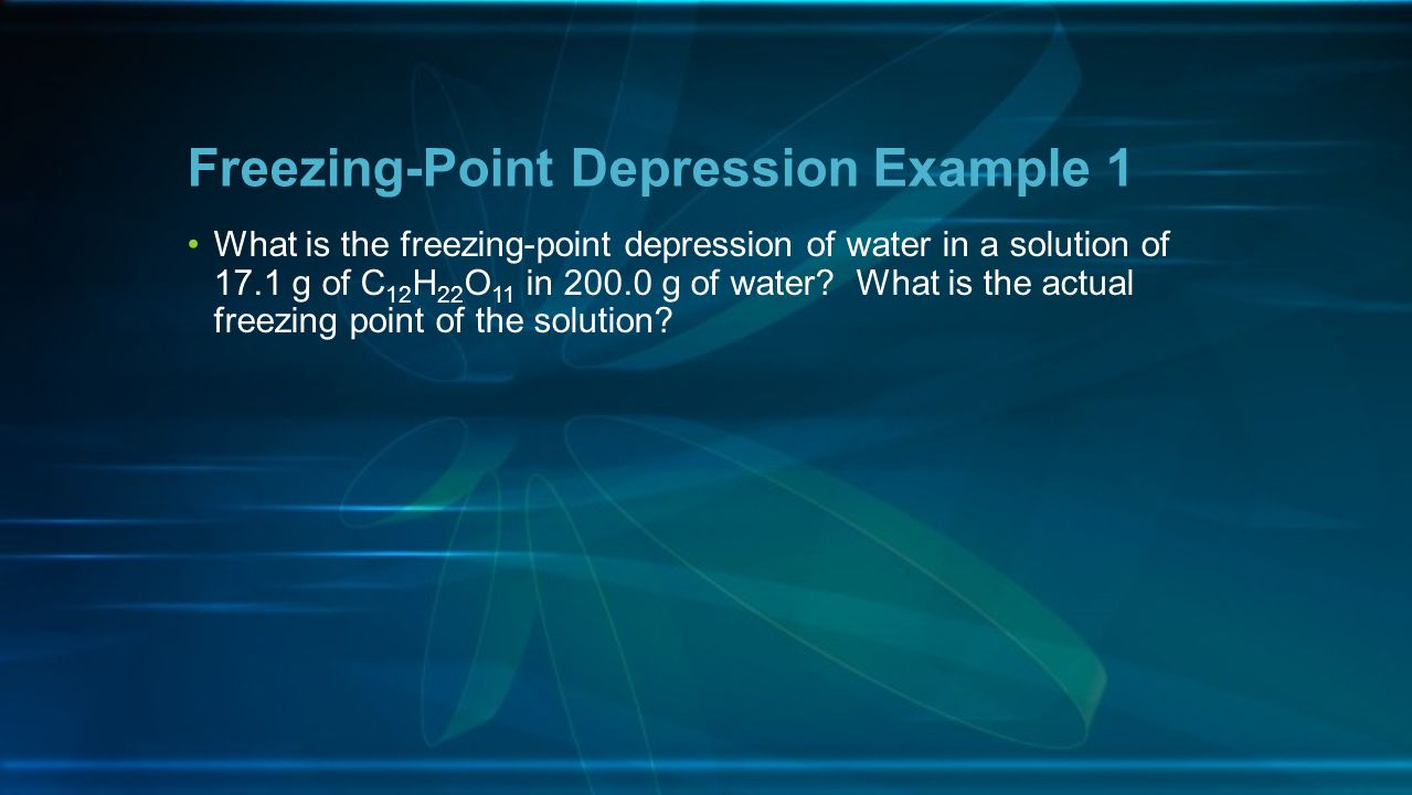 Freezing-Point Depression Example 1