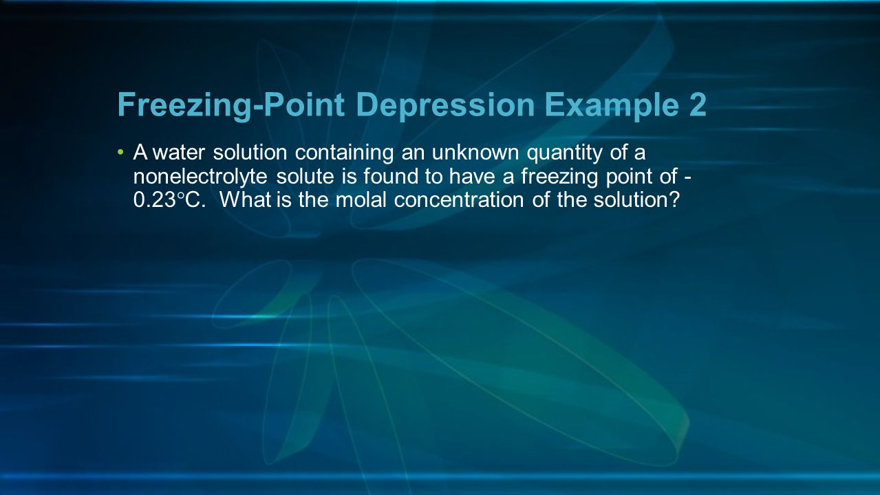 Freezing-Point Depression Example 2