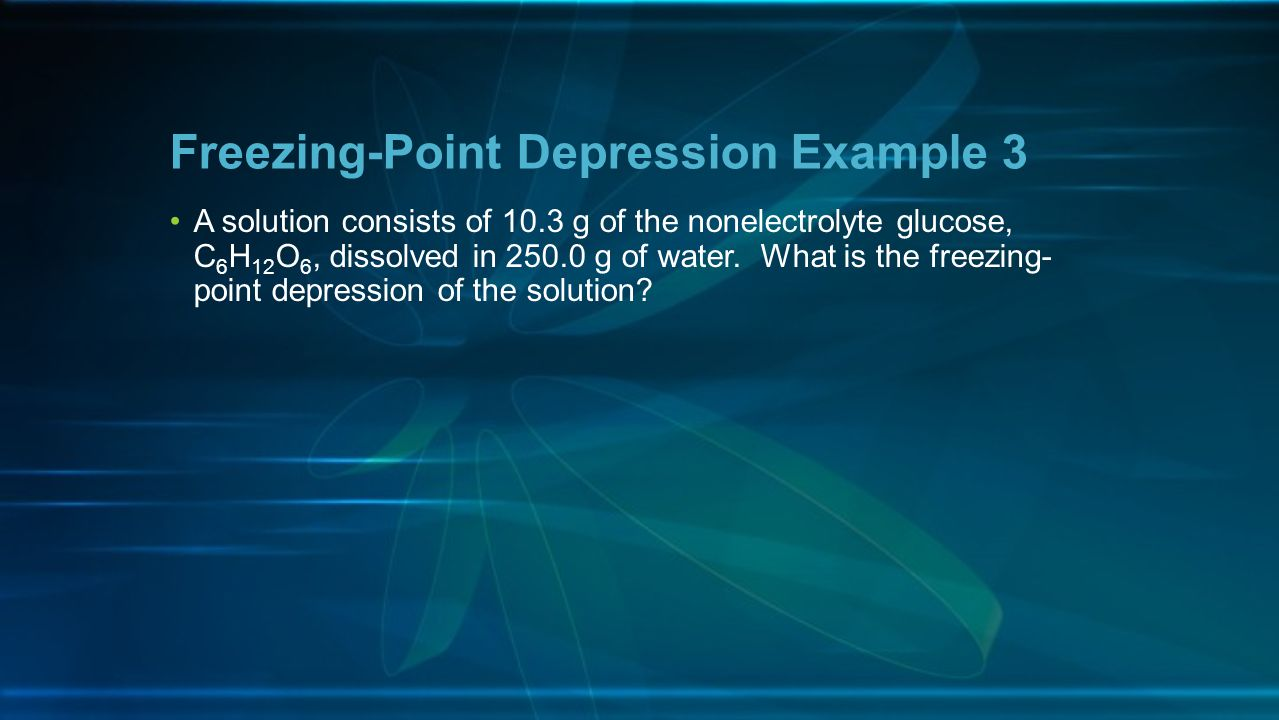 Freezing-Point Depression Example 3