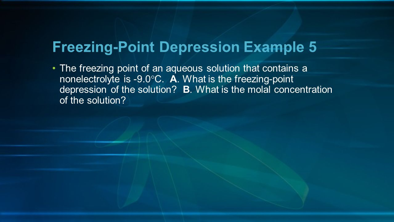 Freezing-Point Depression Example 5