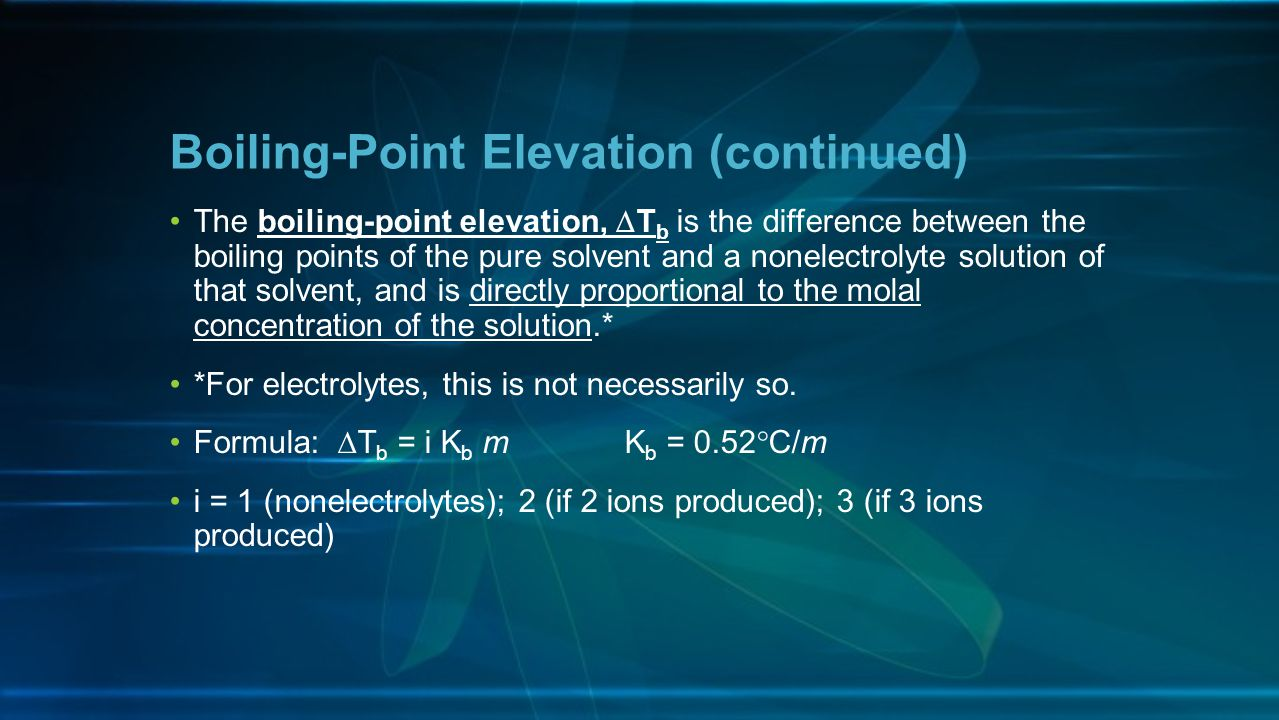 Boiling-Point Elevation (continued)