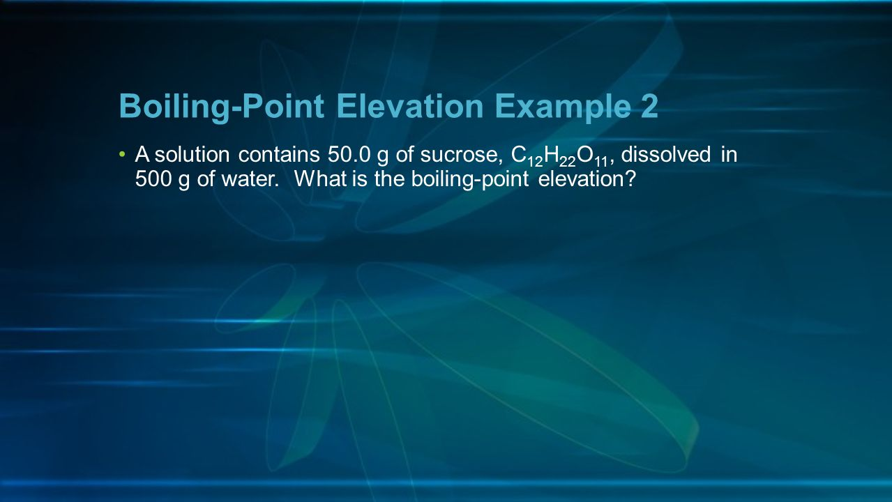 Boiling-Point Elevation Example 2