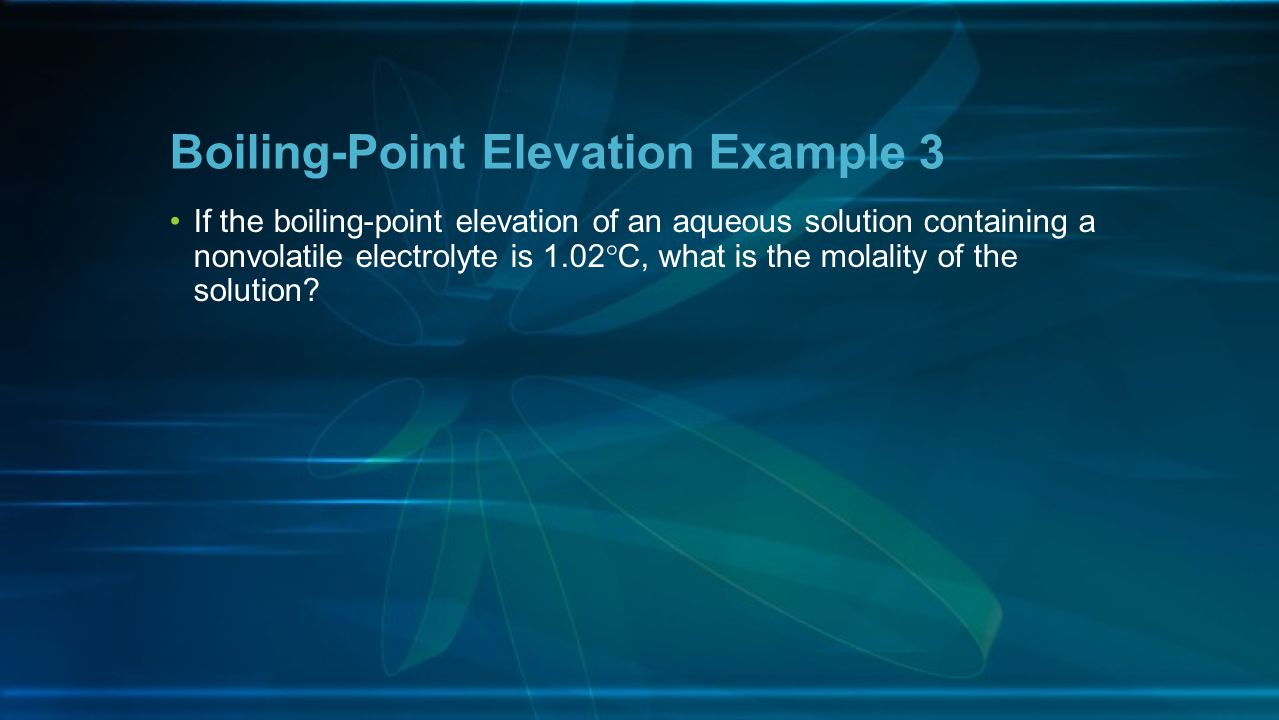 Boiling-Point Elevation Example 3