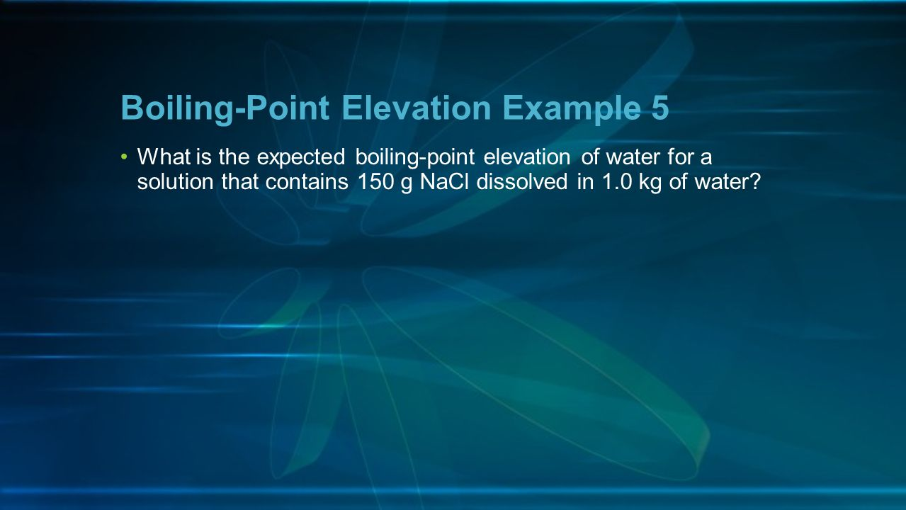 Boiling-Point Elevation Example 5