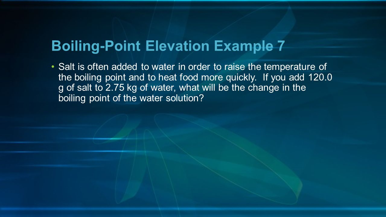 Boiling-Point Elevation Example 7