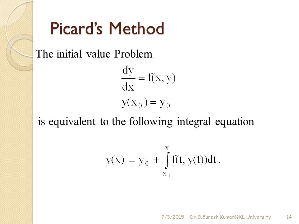 Picard's Method The initial value Problem