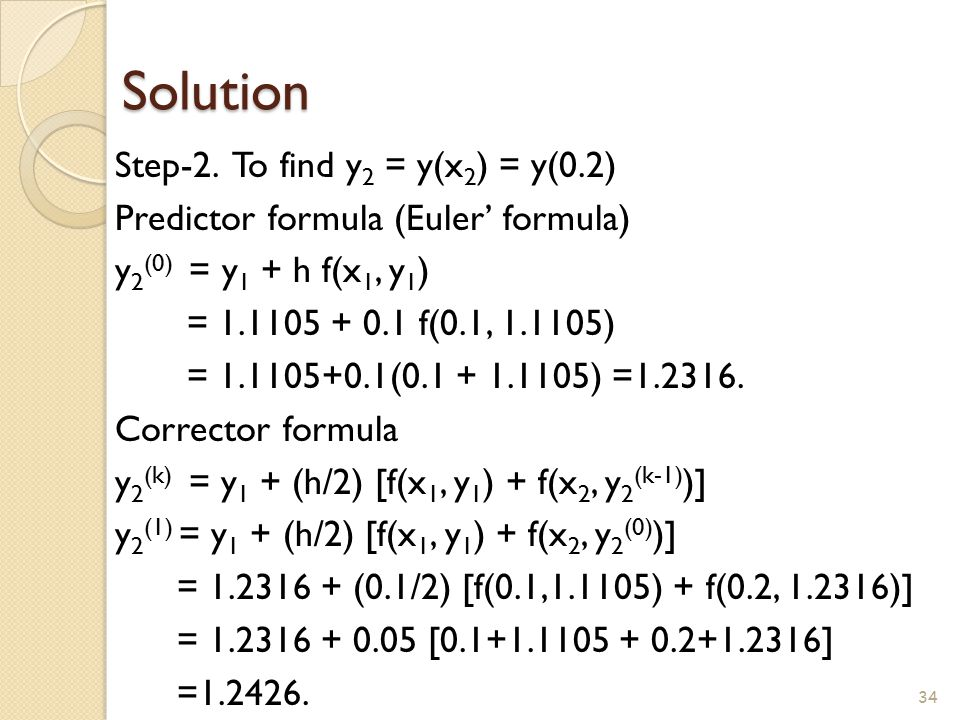 Solution Step-2. To find y2 = y(x2) = y(0.2)