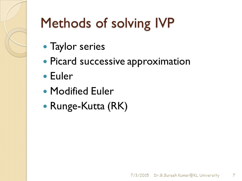 Methods of solving IVP Taylor series Picard successive approximation