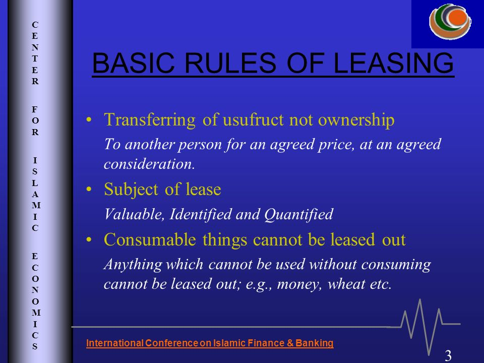 BASIC RULES OF LEASING Transferring of usufruct not ownership
