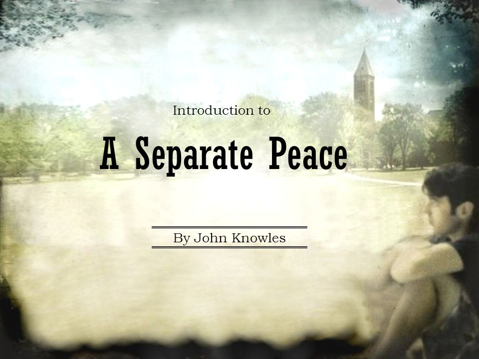 the journey to maturity in a separate peace by john knowles 103 quotes from a separate peace: 'there was no harm in taking aim, even if the target was a dream'  ― john knowles, a separate peace tags: a-separate-peace, gene, john-knowles , phineas  trick knees and punctured eardrums were minor complaints and not yet disabilities which would separate a few from the fate of the rest we were.