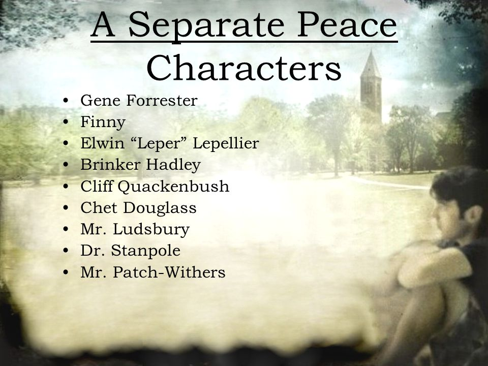 the role of cliff quakenbush in the book a separate peace by john knowles A separate peace by john knowles cliff quackenbush manager of the crew team a separate peace 1 character map grade level 9-12.