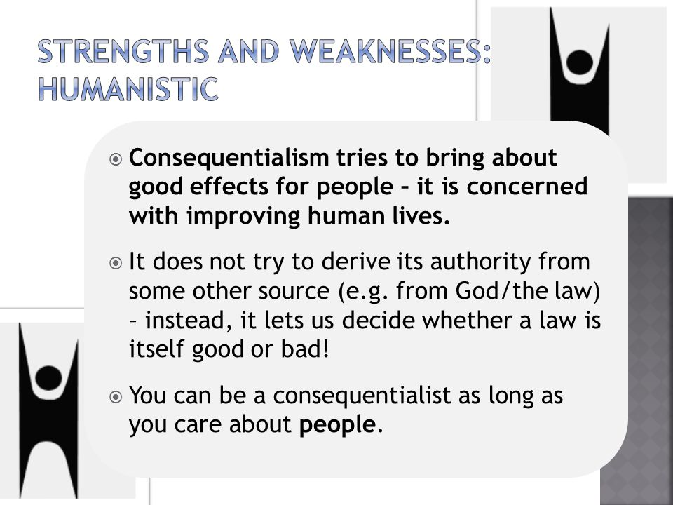 do the weaknesses of virtue ethics outweigh its strengths Help with essay: the weaknesses of virtue ethics outweigh  » help with   aqa religious studies a2 ethics rst3a - free will, virtue ethics.