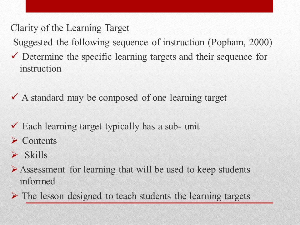 Clarity of the Learning Target