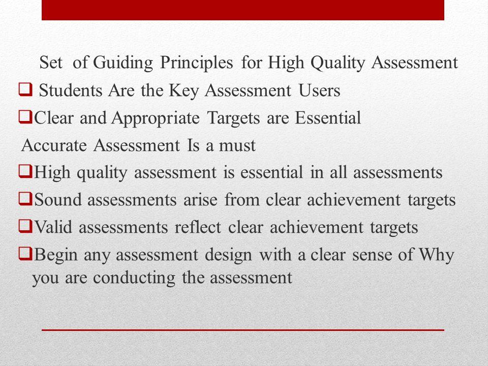 Set of Guiding Principles for High Quality Assessment