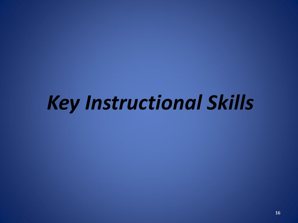 Key Instructional Skills