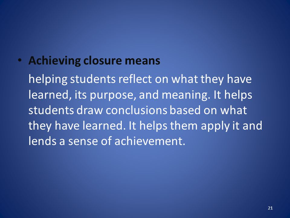 Achieving closure means