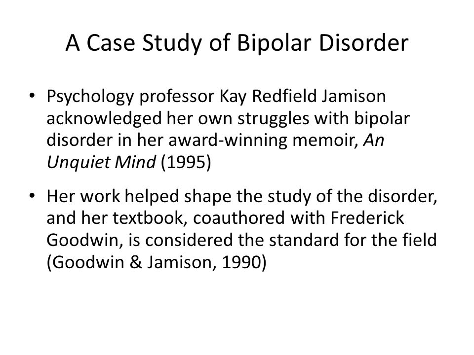 bipolar case study essay Case study on the effects of bipolar disorder essay california in best - service writing papers now discount get help, academic professional $7 at starting page per 98 study case disorder personality multiple.