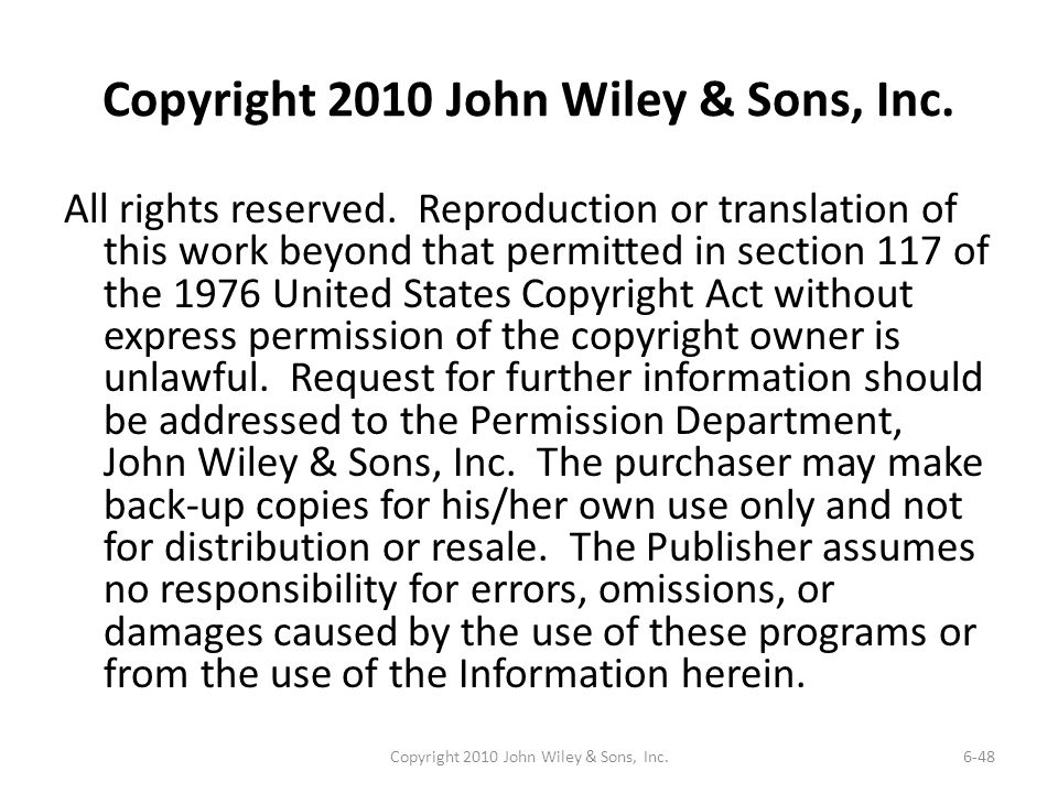 Copyright 2010 John Wiley & Sons, Inc.