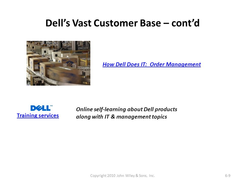 Dell's Vast Customer Base – cont'd
