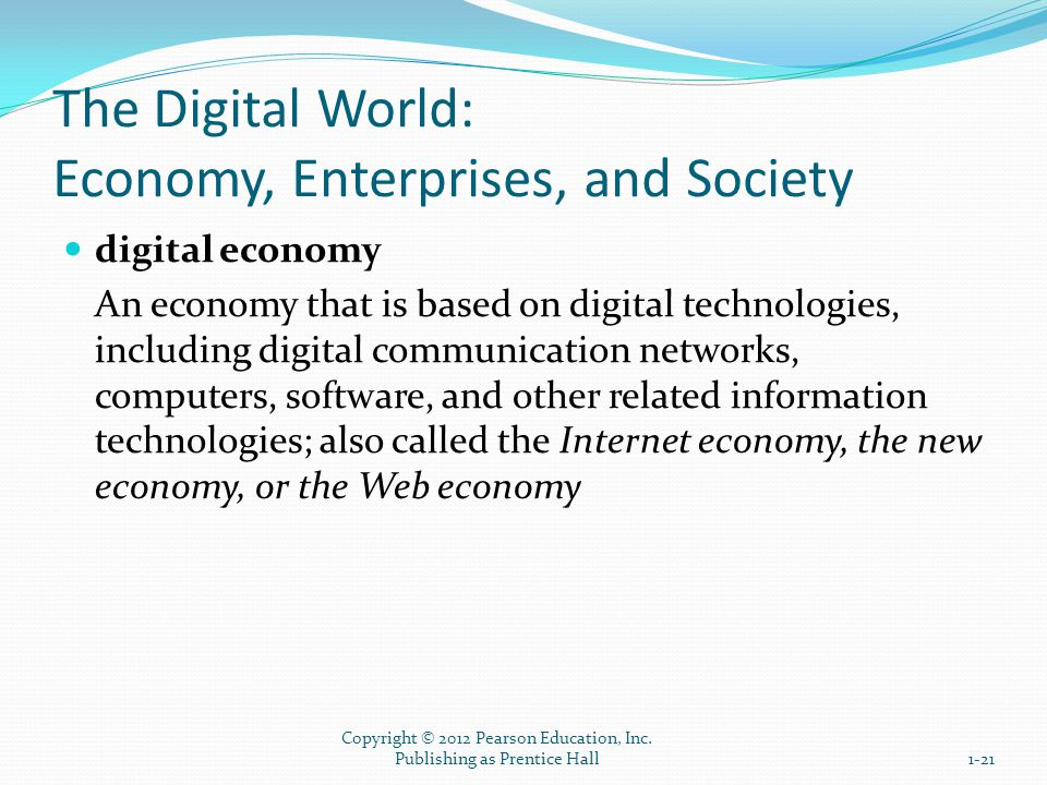 The Digital World: Economy, Enterprises, and Society