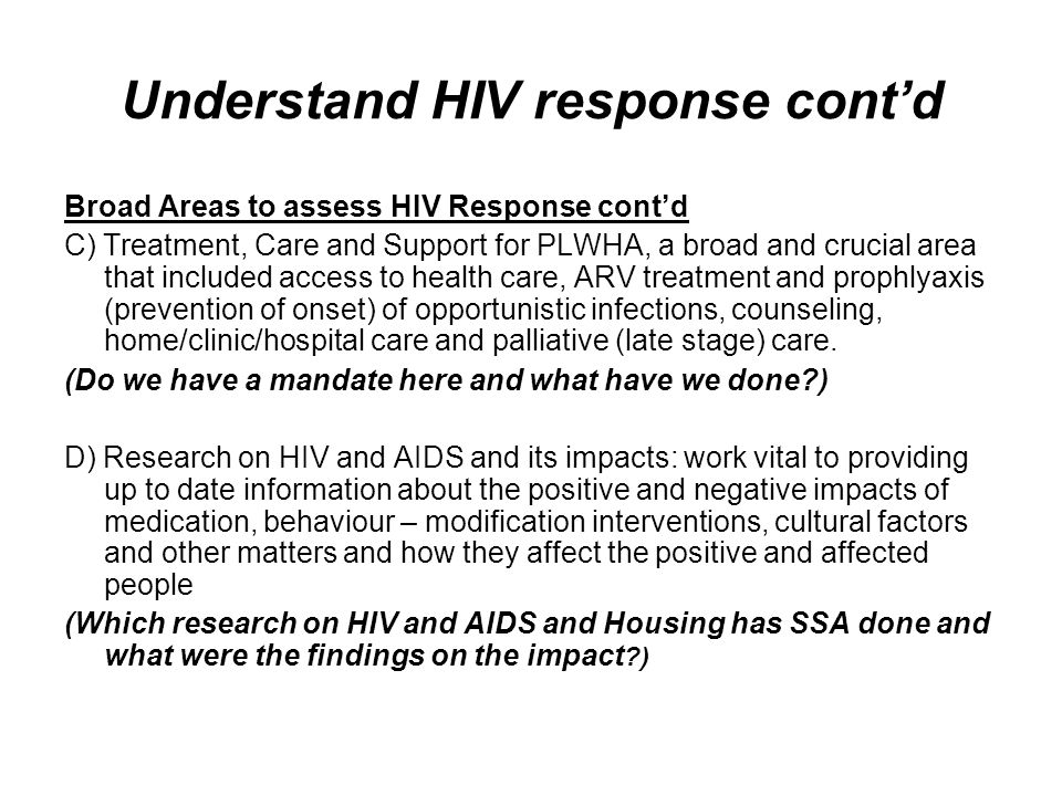 enhancing hiv aids policy interventions Through an exploration of the challenges of caring for aids orphans and children with hiv/aids, i demonstrate that deep ethnography is an effective way to gain the necessary in-depth cultural insight, particularly in the initial design stages of culturally competent interventions.