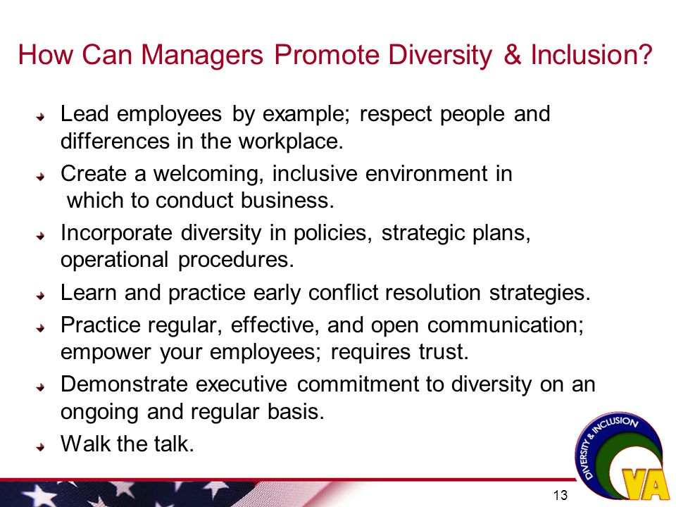 how to promote inclusion Diversity plays a key role in business success, as it allows businesses to draw from the best talent regardless of personal demographics still, the inclusion of different ethnic, religious, sexual identity and gender groups in the workplace may make some employees uncomfortable.