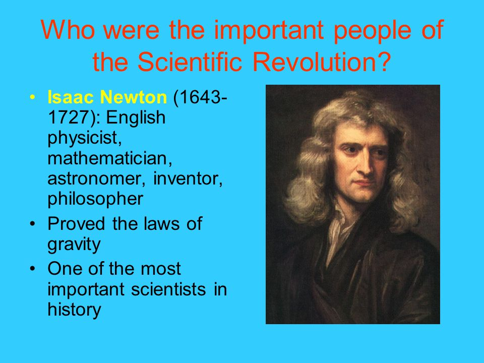 the significance of important figures of the scientific revolution Read and learn for free about the following article: francis bacon and the scientific revolution.