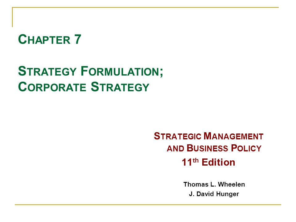 an application of davids strategy formulation Essentials of strategic management authors: david hunger & thomas l strategy formulation (strategic or long range planning), strategy implementation strategic deals with the long-run future of the entire organization and have three.