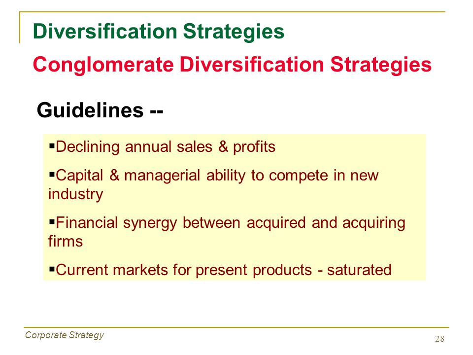 conglomerate and concentric diversification Some of the advantages of diversification are (1) it allows a firm to spread risks and resources in more than one area, (2) it allows a firm to pursue special opportunities in diverse areas.