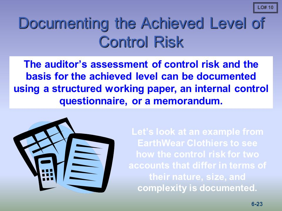 Documenting the Achieved Level of Control Risk