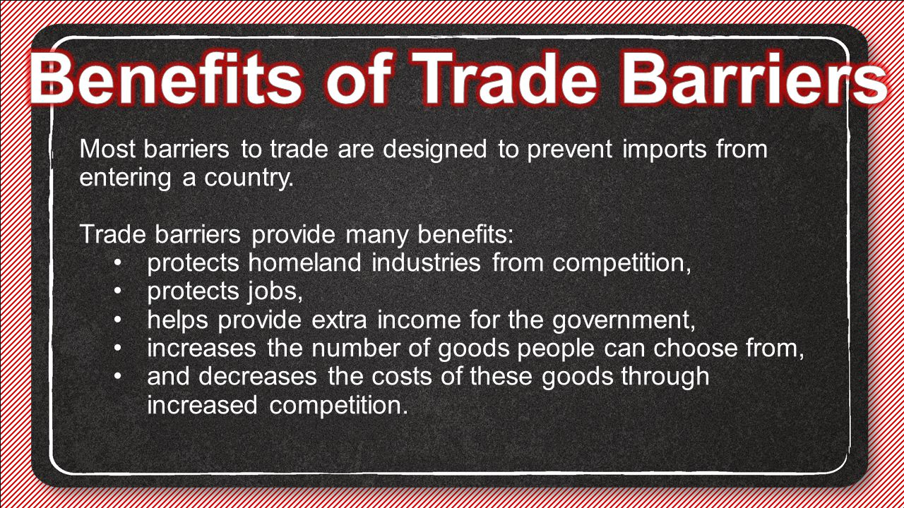 Benefits of Trade Barriers