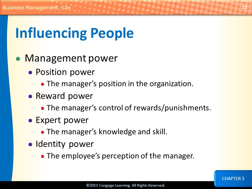 Influencing People Management power Position power Reward power