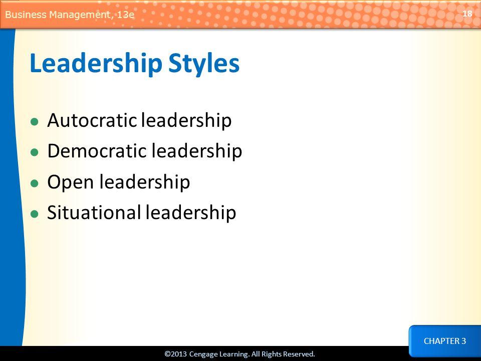 Leadership Styles Autocratic leadership Democratic leadership