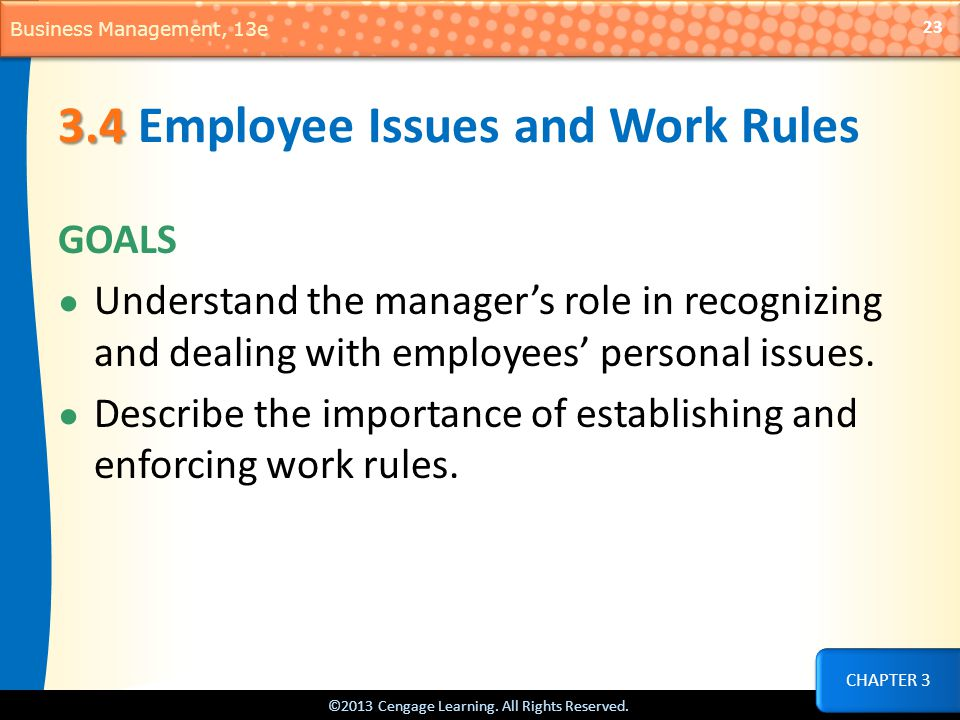 3.4 Employee Issues and Work Rules