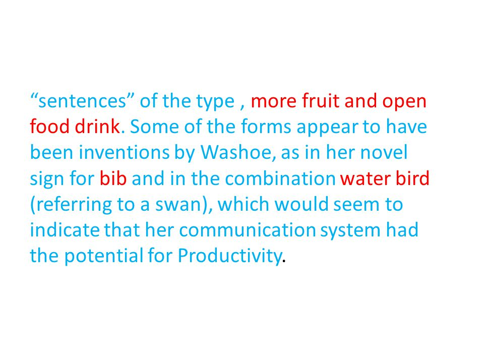 sentences of the type , more fruit and open food drink