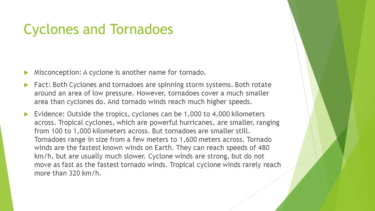 Cyclones and Tornadoes