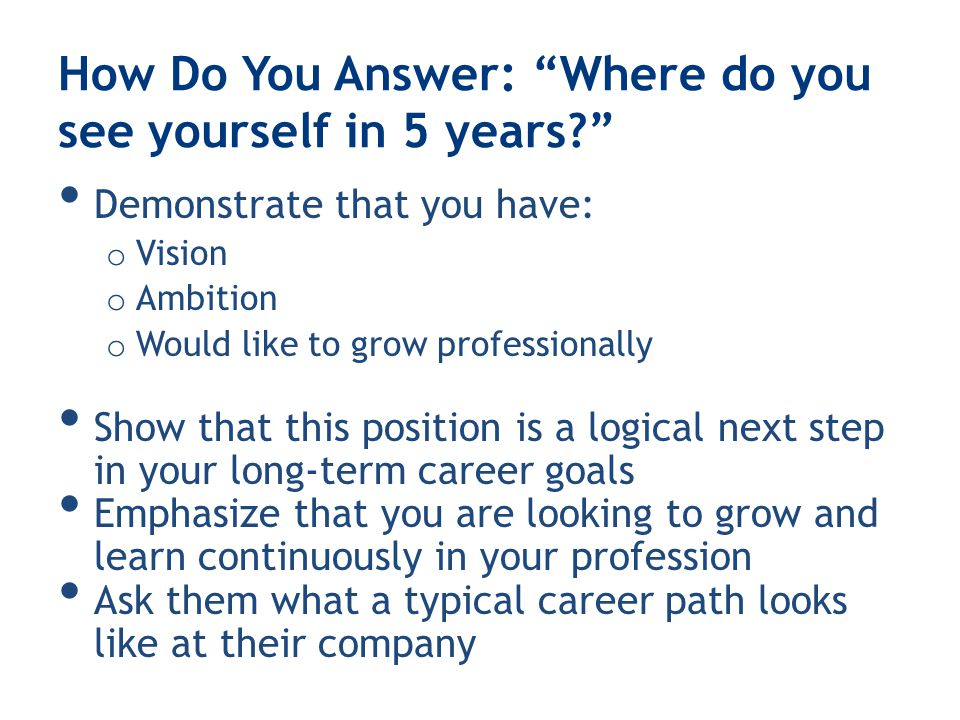 how do you see yourself in 5 years three strategies to secure attractive offers in