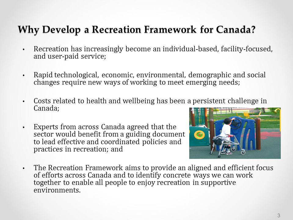 Why Develop a Recreation Framework for Canada