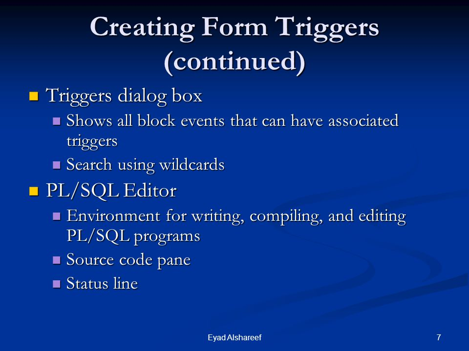 Creating Form Triggers (continued)