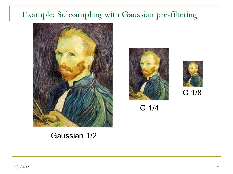 Example: Subsampling with Gaussian pre-filtering