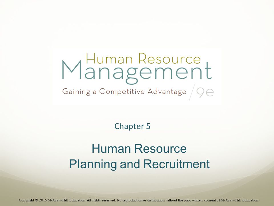 Chapter 5 Human Resource Planning and Recruitment