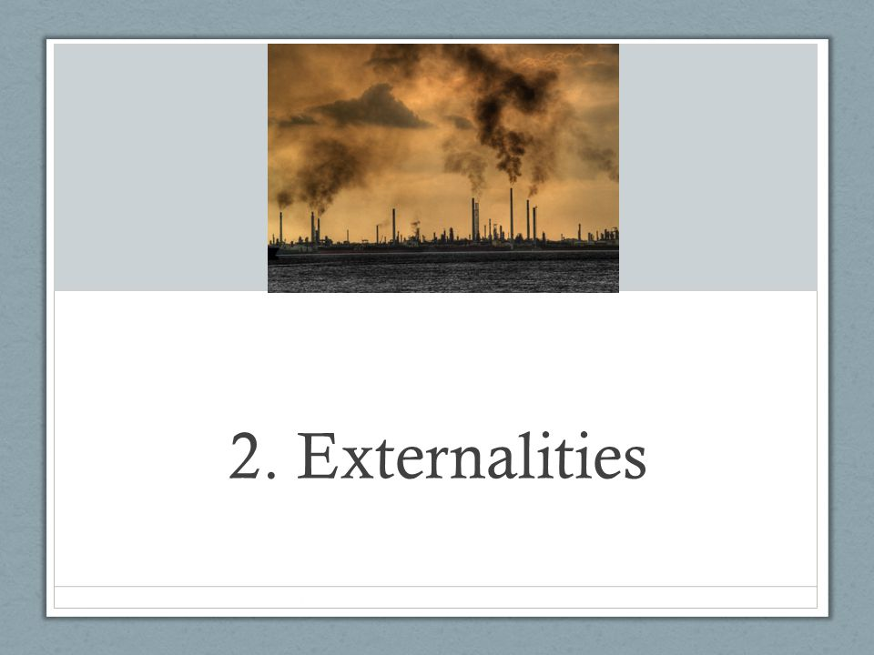 introduction to externalities Advertisements: in this article we will discuss about the externalities in production and consumption introduction to externalities: the conditions for efficiency in.