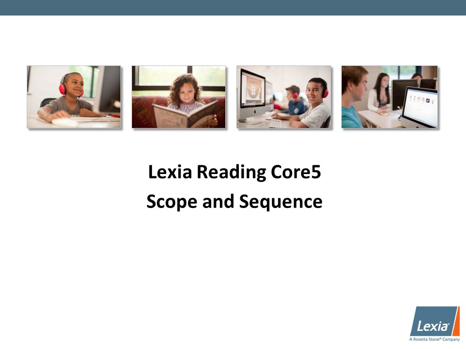 lexia reading core5 launch module ppt download. Black Bedroom Furniture Sets. Home Design Ideas