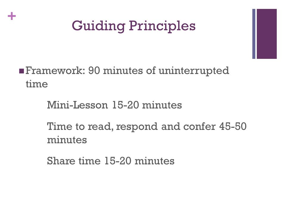 Guiding Principles Framework: 90 minutes of uninterrupted time